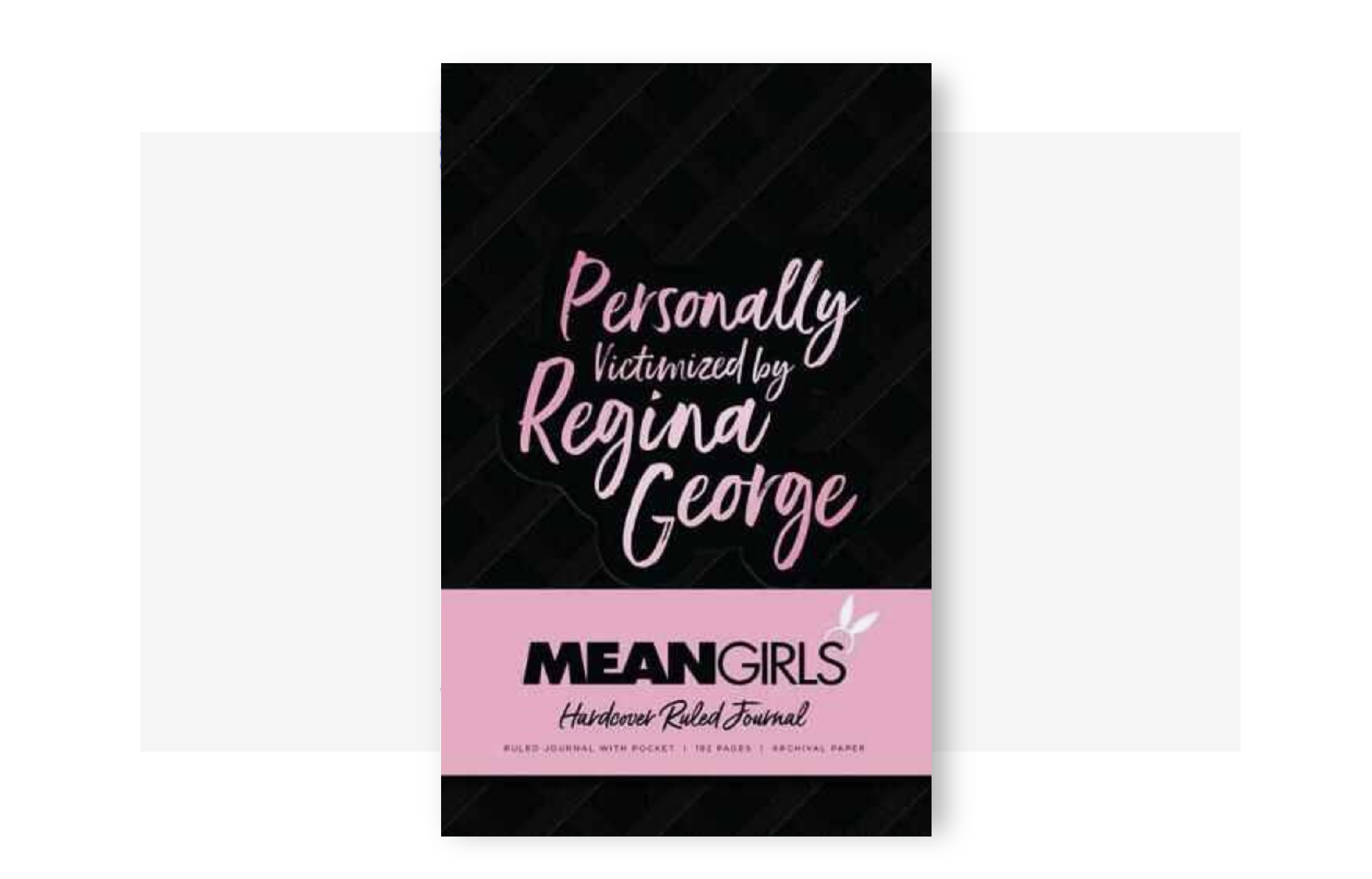 Mean Girls Hardcover Ruled Journal by Regina George