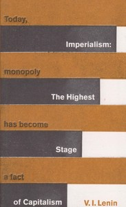 Imperialism The Highest Stage Of Capitalism Great Ideas
