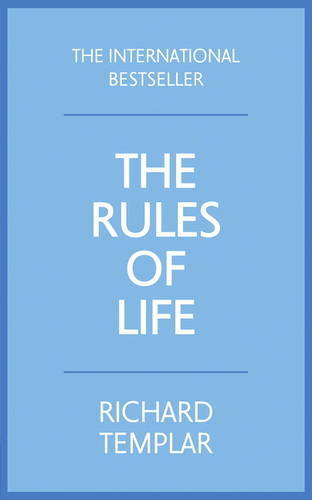 The Rules Of Life A Personal Code For Living A Better