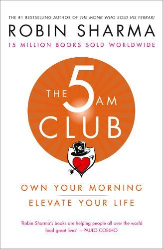 The 5 Am Club: Own Your Morning