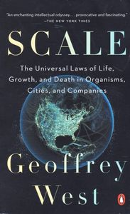 Scale The Universal Laws Of Growth Innovation Sustainability