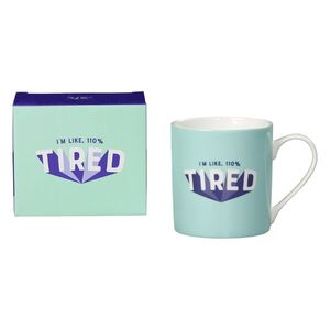 Yes Studio 110 Percent Tired Mug
