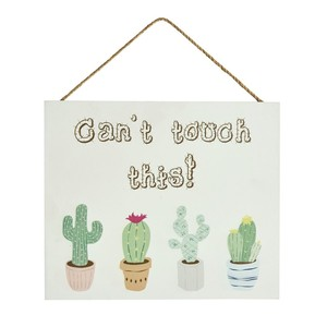 Cant touch this cactus sign