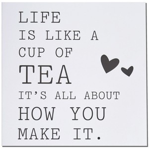 Life Is Like A Cup Of Tea Card