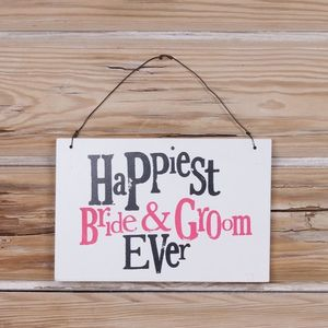 Bshhw36 Happiest Bride Groom Sign