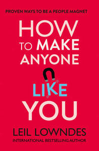 How to Make Anyone Like You