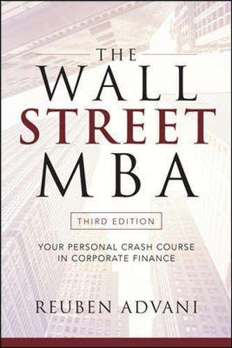 The Wall Street MBA, Third Edition: Your Personal Crash Course in Corporate Finance