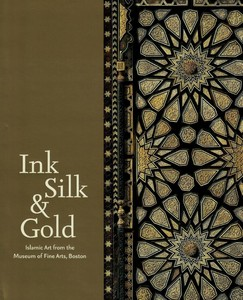 Ink Silk & Gold: Islamic Art From The Mu