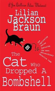 The Cat Who Dropped A Bombshell (The Cat Who... Mysteries, Book 28): A delightfully cosy feline whodunit for cat lovers everywhere