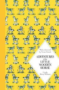 Adventures Of The Little Wooden Horse: Macmillan Classics Edition