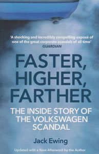 Faster Higher Farther The Inside Story Of The Volkswagen Scan