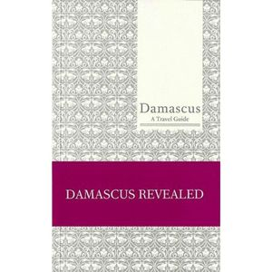 Damascus A Travel Guide