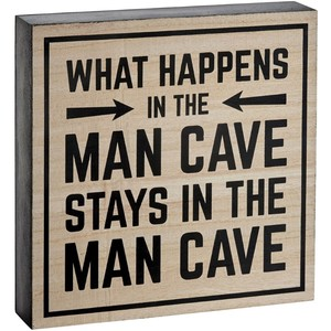 'What Happens In The Man Cave ...' Block