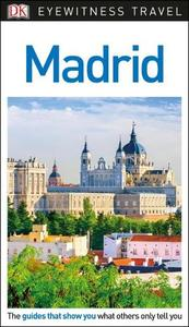 Dk Eyewitness Madrid Travel Guide