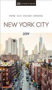 Dk Eyewitness Travel Guide New York City: 2019