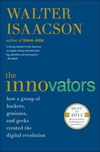The Innovators: How A Group Of Hackers