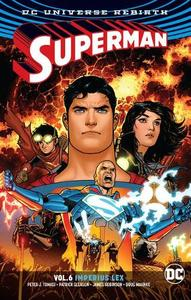 Superman Volum E6: Imperius Lex. Rebirth